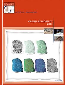 ARCHEOVISION - La 3D au service de l'archéologie, du patrimoine et des SHS - Virtual retrospect 2013 | Ambiances, Architectures, Urbanités | Scoop.it
