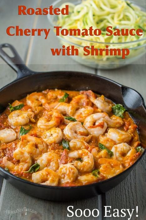 This Roasted Cherry Tomato Sauce with Shrimp is an easy and rustic dish that is delicious served over zoodles, for a healthy Paleo meal. The roasted tomatoes add a sweet smoky depth, which brings t... | ♨ Family & Food ♨ | Scoop.it