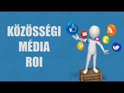 Közösségi média megtérülés (ROI) - Clear Online - Alkoss, népszerűsítsd, profitálj belőle! | Pre és Online Marketing megoldások | Scoop.it