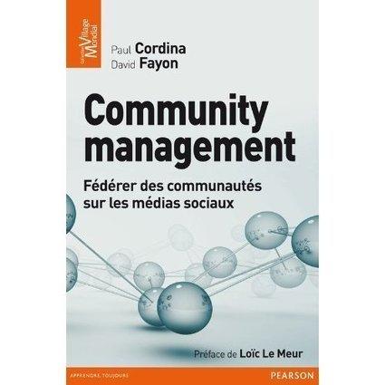 Community management : deux ouvrages pour faire le tour de la question | Quatrième lieu | Scoop.it