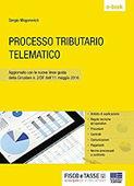 Processo tributario telematico: Aggiornato con le nuove linee guida della Circolare n. 2/DF dell'11 maggio 2016   Editoria professionale   Scoop.it