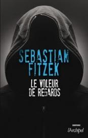 """critique du livre """"le voleur de regards"""" - lespecialistedupolar   J'écris mon premier roman   Scoop.it"""