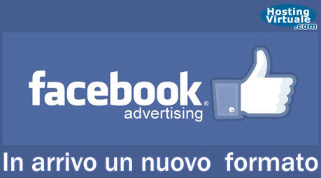 Facebook Ads: in arrivo un nuovo formato | Social Media, Content Marketing News & Trends... | Scoop.it