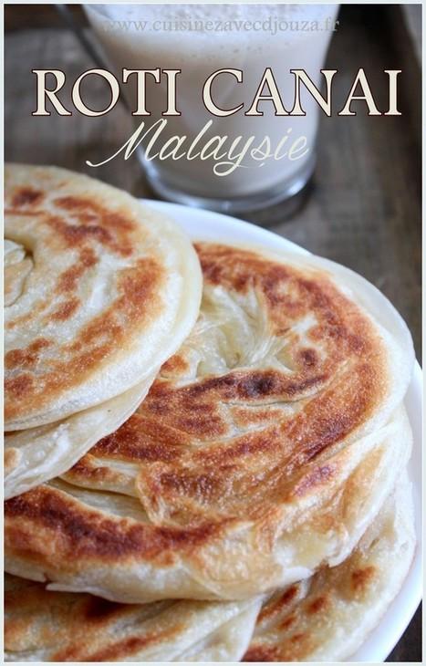 Roti Canai crepes de Malaisie   La cuisine de Djouza recettes faciles et rapides   Boulange   Scoop.it