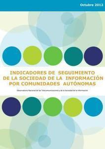 Dossier de Indicadores de Seguimiento de la Sociedad de la Información por Comunidades Autónomas (Octubre 2012)   ONTSI   Educación flexible y abierta   Scoop.it