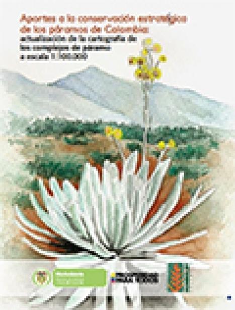 Aportes a la conservación estratégica de los páramos de Colombia | Agua | Scoop.it