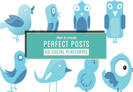 Hoe maak je perfecte updates op Twitter (en alle andere platformen) [infographic]   Twittermania   It is all about Social Media   Scoop.it