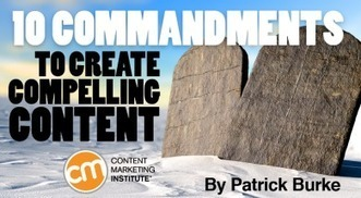 10 Commandments to Create Compelling Content | Social Media in Manufacturing Today | Scoop.it