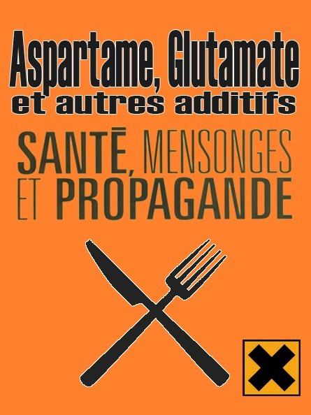 Aspartame, Glutamate et Autres Additifs ● DANGER ! #CQVC | MENU Santé Danger ! #CQVC | Scoop.it