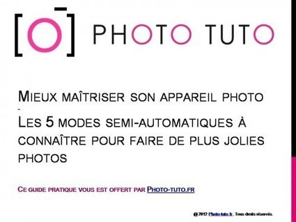 Ca y est, il est là : le Guide Photo offert ! - Blog Photo Féminin pour Apprendre la Photographie | Photographisme | Scoop.it