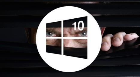 Windows 10 vous espionne en permanence, voici comment tout bloquer | Trucs et astuces du net | Scoop.it