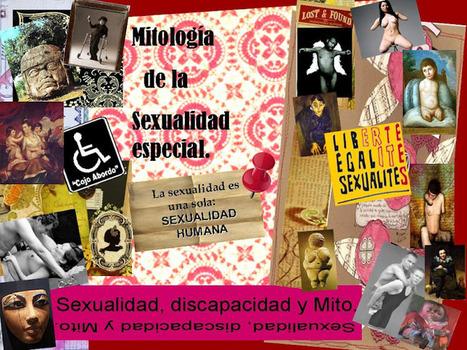 Mitología de la sexualidad especial | Escuela Sexualidad y Derechos Humanos | Scoop.it