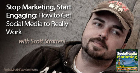 Stop Marketing, Start Engaging, With Scott Stratten | osama abulhasan | Scoop.it