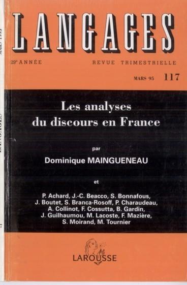 Langages 117, 1995 : Les analyses du discours en France | Théorie du discours 2. 1980-2000 | Scoop.it