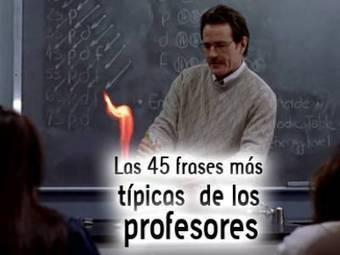 Las 45 frases más típicas de los profesores | Educacion, ecologia y TIC | Scoop.it