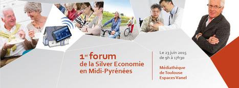 e-Autonomie : Midi Silver Eco, 1er forum sur la Silver Economie en Midi-Pyrénées | Business | Scoop.it