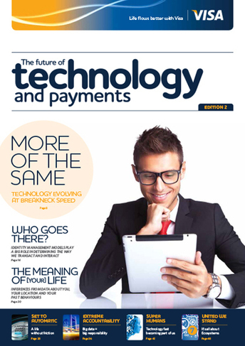 The Future of Technology and Payments report by Visa: speed and demand driving payments industry | SmartPay.me | Scoop.it