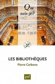Livre - Les bibliothèques, Pierre Carbone | Outils et  innovations pour mieux trouver, gérer et diffuser l'information | Scoop.it