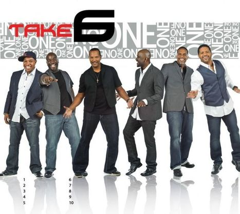 Take 6 takes the stage at the BAPAC Oct. 26 | The Business of Entertainment | Scoop.it