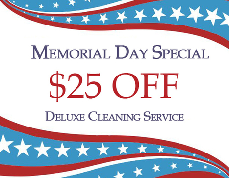 Memorial Day Special: $25 Off Deluxe Cleaning | Home and Garden Services | Scoop.it