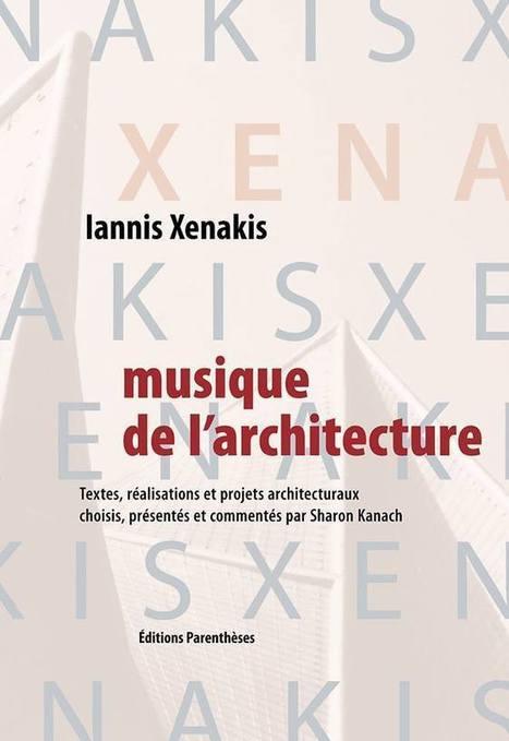 Musique et architecture   DESARTSONNANTS - CRÉATION SONORE ET ENVIRONNEMENT - ENVIRONMENTAL SOUND ART - PAYSAGES ET ECOLOGIE SONORE   Scoop.it