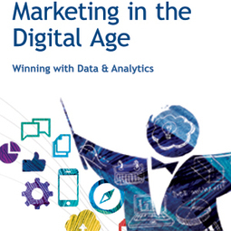 Marketing in the Digital Age – Winning with Data and Analytics | Social Foraging | Scoop.it