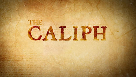 The Caliph | Discover Sigalon Valley - Where the Tags are the Topics | Scoop.it