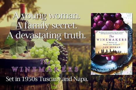LAUNCH DAY for The Winemakers Novel! - Jan Moran | Books | Scoop.it