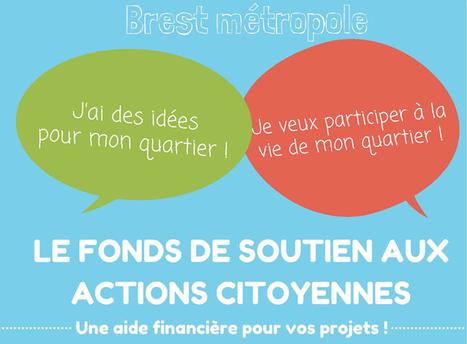Brest Métropole lance le fonds de soutien aux initiatives citoyennes | Brest et Brest métropole : portail de veille de l'ADEUPa | Scoop.it