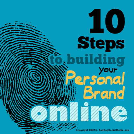 Building Your Personal Brand Online In 10 Easy Steps | Sestyle - Personal Branding ENG | Scoop.it