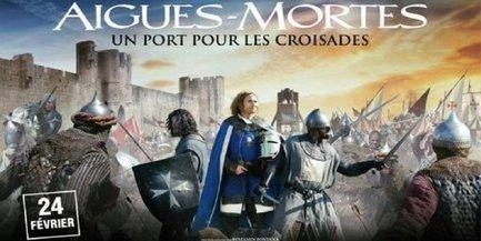 """Tournée dans le Gard, la bande annonce du film """"Aigues-Mortes, Un port pour les croisades"""" est sur la Toile   Aigues-Mortes - Le Film au Cinéma d'Aigues-Mortes   Scoop.it"""