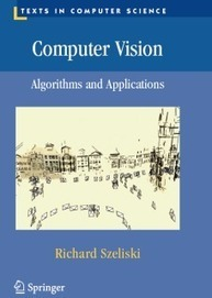 Computer Vision: Algorithms and Applications (book) | DHHpC12 @ICHASS | Scoop.it