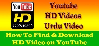 Learn How To Find and Download HD Videos On Youtube | 7 ways to enjoy the Video songs | Scoop.it
