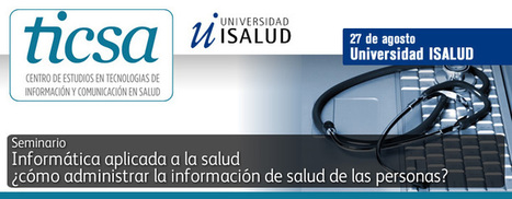 :: UNIVERSIDAD ISALUD :: | Informática aplicada en salud | Scoop.it