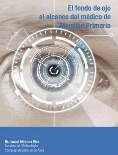 Los ojos, al alcance de los médicos de Atención Primaria | Herramientas de salud: odontología, dermatología, oftalmología, salud mental y fisiatría | Scoop.it