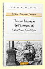 Livre : Une archéologie de l'interaction. De David Hume à Erving Goffman, BONICCO-DONATO (C.) | Le Cresson veille et recherche | Scoop.it