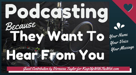 Podcasting: Because Your Audience Wants To Hear From You | Podcasts | Scoop.it