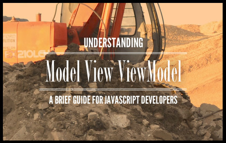 Understanding MVVM - A Guide For JavaScript Developers | JavaScript for Line of Business Applications | Scoop.it