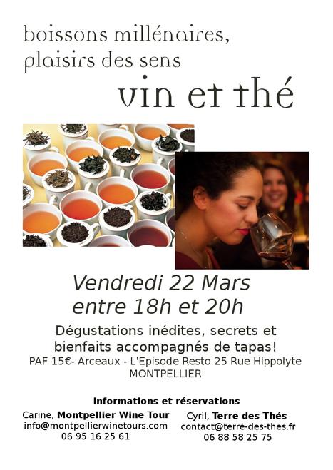 Vin et Thé, boissons millénaires | Montpellier Wine Tours | Actualités de Terre des Thés | Scoop.it