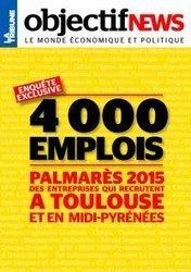 Le 1er Palmarès des entreprises qui recrutent à Toulouse et en Midi-Pyrénées | La lettre de Toulouse | Scoop.it