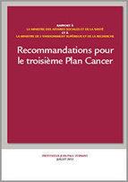 Recommandations pour le troisième Plan cancer - Actualités - Institut National Du Cancer | Cancer : chiffres et rapports | Scoop.it