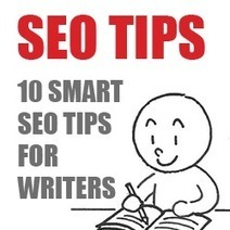 10 Smart SEO Tips for Writers - Business 2 Community | Social Media & SEO Advice | Scoop.it