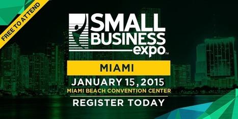 Miami Trade Show | Business Critical Work Shops - Small Business Expo | Small Business Expo | Scoop.it