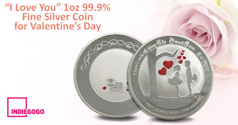 CLICK HERE to support I LOVE YOU - The Valentine's Day Fine Silver Coin | Smart Crowdfunding | Scoop.it