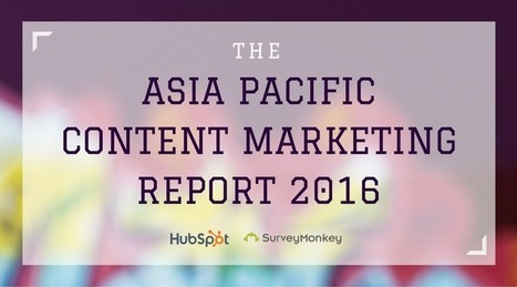 Content Marketing Trends and Statistics | Asia Pacific 2016 | Inbound marketing, social and SEO | Scoop.it