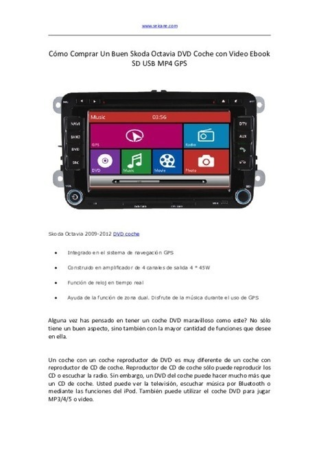 Cómo Comprar Un Buen Skoda Octavia DVD Coche con Video Ebook SD USB MP4 GPS - PDF | car DVD players | Scoop.it