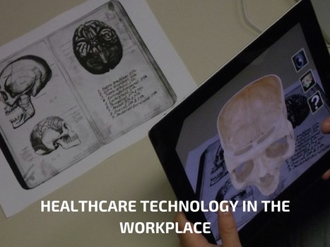Healthcare Technology In The Workplace | Healthcare and Technology news | Scoop.it
