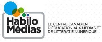 HabiloMédias : Ressources pédagogiques et didactiques du Centre canadien d'éducation aux médias et de littératie numérique - NetPublic | TICE & FLE | Scoop.it
