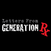 LETTERS FROM GENERATION Rx - new Kevin Miller film on indiegogo | Health Supreme | Scoop.it