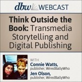 Think Outside the Book: Transmedia Storytelling and Digital Publishing - Digital Book World | technology in the classroom | Scoop.it